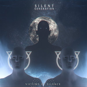 Silent Generation - Victims of Silence [EP] (2016)