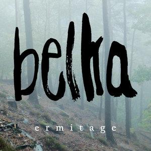 Belka - ermitage [EP] (2017)