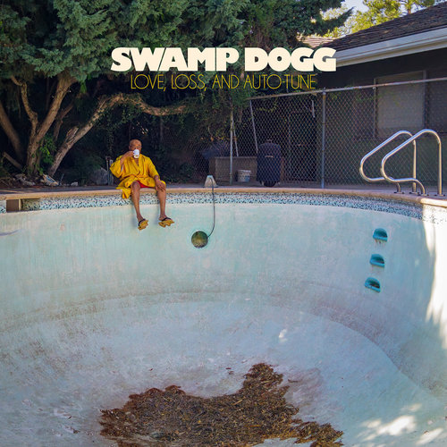 Swamp Dogg - Love, Loss And Auto-Tune (2018)