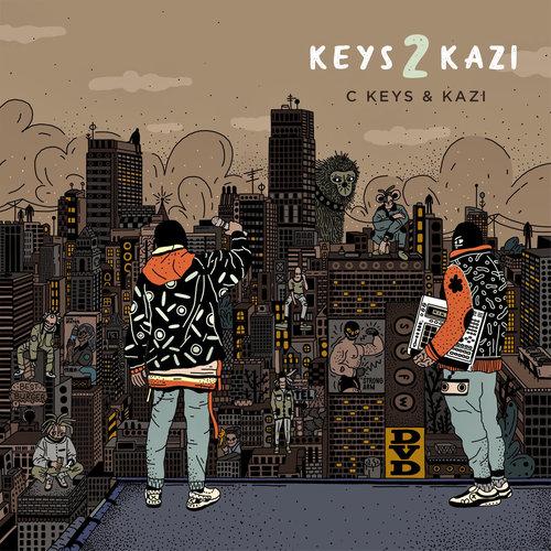 C Keys & Kazi - Keys 2 Kazi (2019)
