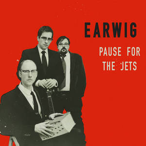 Earwig - Pause For The Jets (2016)