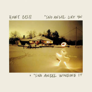 Howe Gelb – 'Sno Angel Like You +'Sno Angel Winging It (Live) (2016)