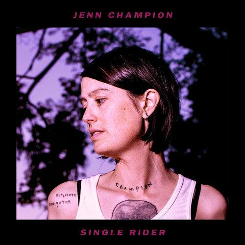 Jenn Champion - Single Rider (2018)