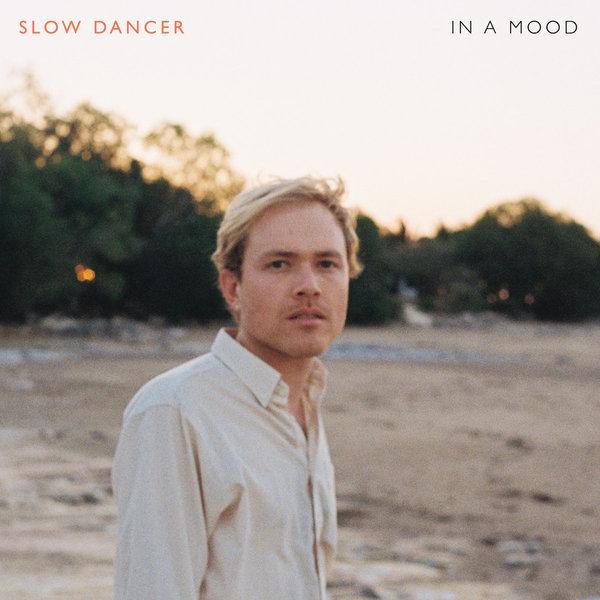 Slow Dancer - In A Mood (2017)