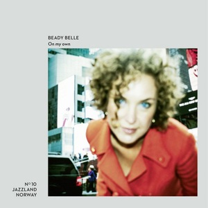 Beady Belle - On My Own (2016)