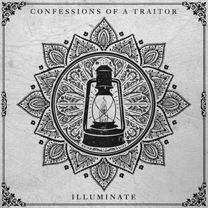 Confessions Of A Traitor - Illuminate (EP) (2016)