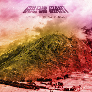 Sulfur Giant - Beyond the Hollow Mountain (2016)
