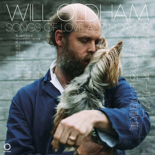 Will Oldham - Songs of Love and Horror (2018)