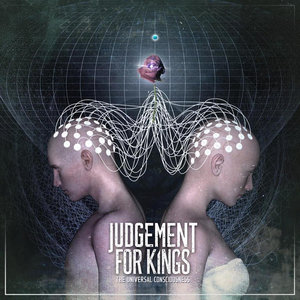 Judgement For Kings - The Universal Consciousness [EP] (2017)