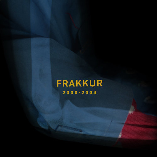 Frakkur - 2000 - 2004 (2018)