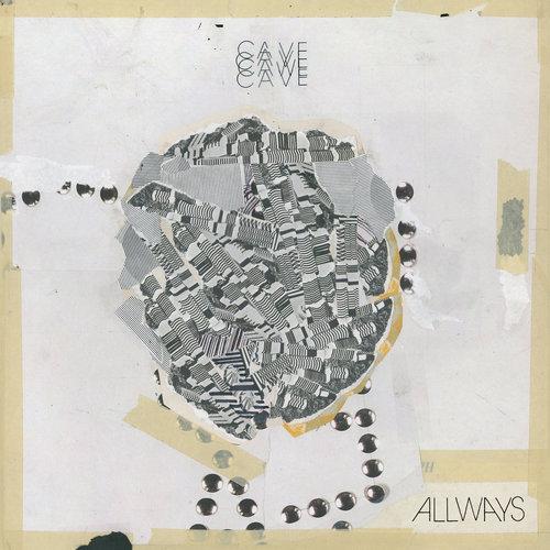 Cave - Allways (2018)
