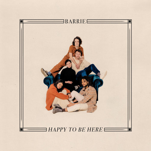 Barrie - Happy To Be Here (2019)