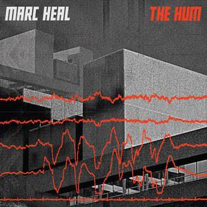 Marc Heal - The Hum (2016)