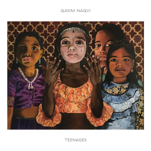 Qasim Naqvi - Teenages (2019)