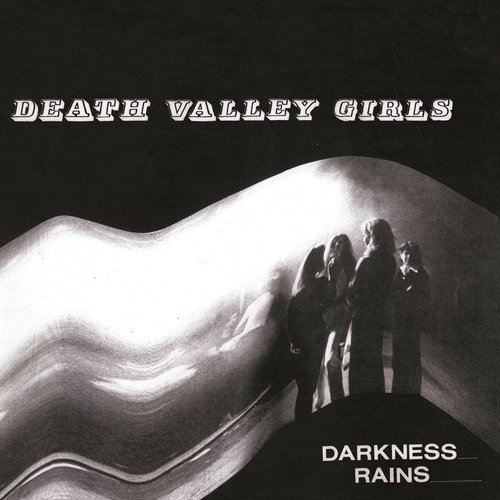 Death Valley Girls - Darkness Rains (2018)