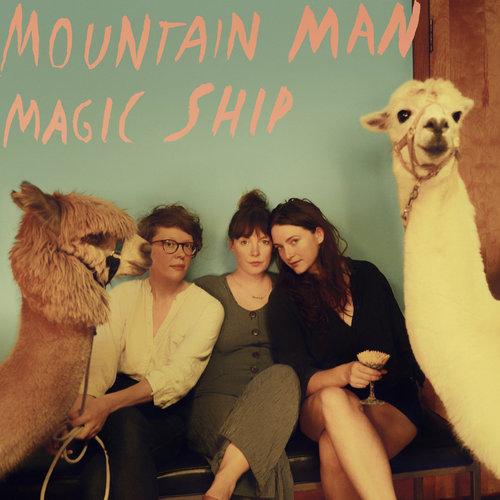 Mountain Man - Magic Ship (2018)