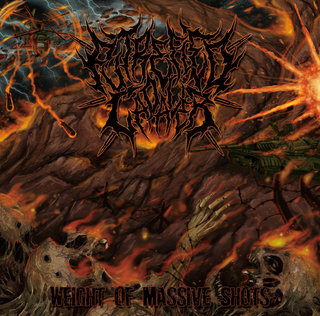 Putrefied Cadaver - Weight Of Massive Shots (2016)