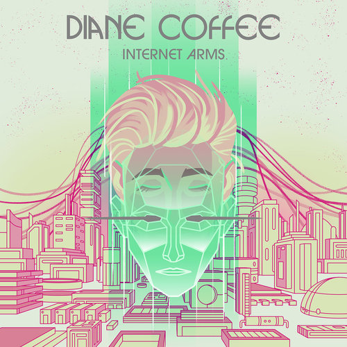 Diane Coffee - Internet Arms (2019)