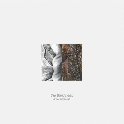 Drew McDowall - The Third Helix (2018)
