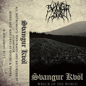 Svangur Kvöl - Wreck of the World (2017)