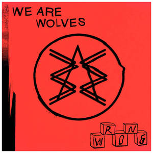 We Are Wolves - WRONG (2016)