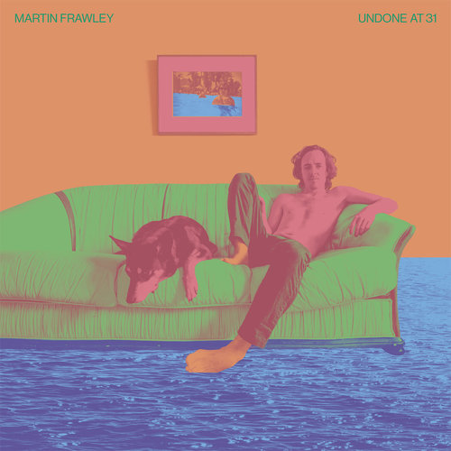 Martin Frawley - Undone at 31 (2019)