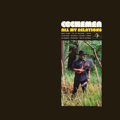 Cochemea - All My Relations (2019)