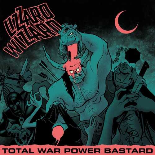 Lizzard Wizzard - Total War Power Bastard (2017)