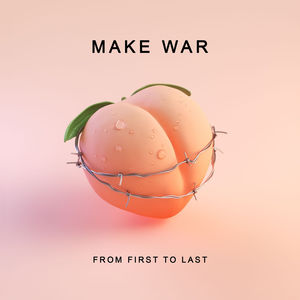 From First to Last – Make War (Single) (2017) Album