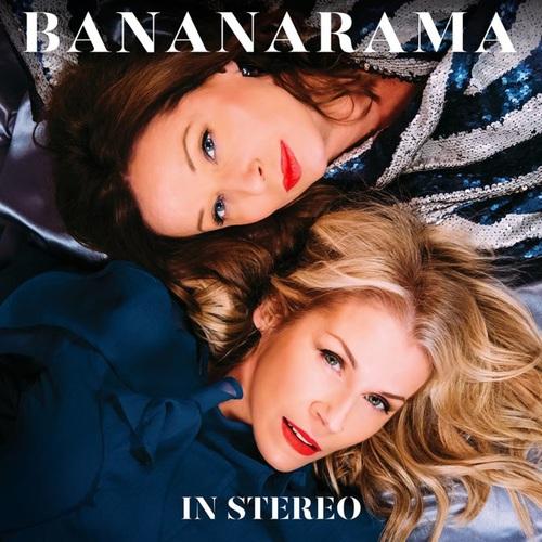 Bananarama - In Stereo (2019)