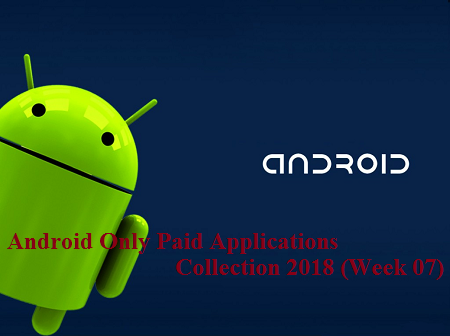 download Android Only Paid Applications Collection 2018 (Week 07)