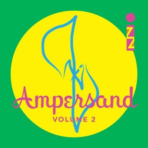 IZZ - Ampersand, Vol. 2 (2016)