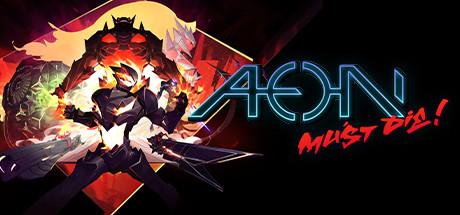 Aeon Must Die-Codex