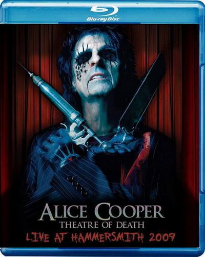 Alice Cooper – Theatre Of Death – Live At Hammersmith (2010) [BDRip 720p]