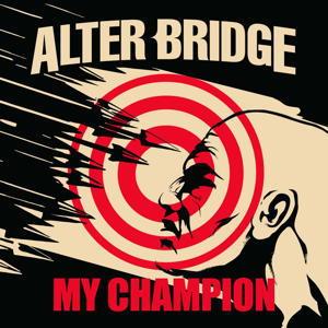Alter Bridge – My Champion (Single) (2016)