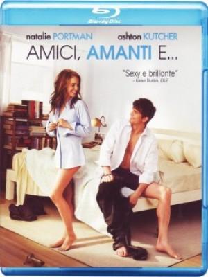 Amici, amanti e... (2011).mkv BluRay Rip 1080p x264 AC3 ITA - AC3/DTS ENG