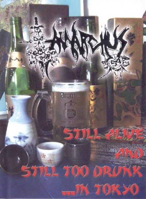 Anarchus – Still Alive and Still too Drunk… In Tokyo (2008) [DVD5]