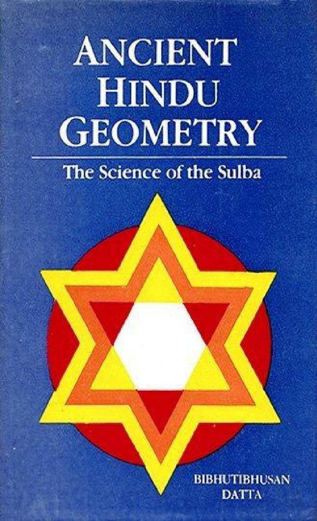 Ancient Hindu Geometry - The Science of the Sulba