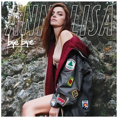 Annalisa - Bye Bye (2018)