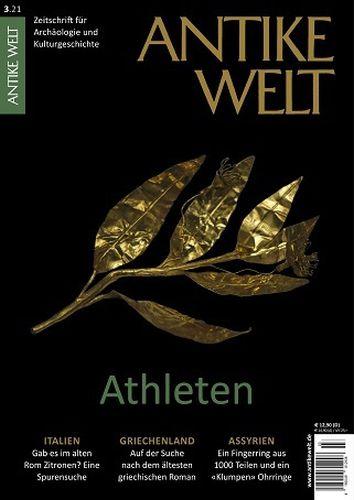 Cover: Antike Welt Magazin für Archäologie und Kulturgeschichte No 03 2021