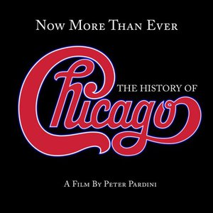 Chicago – Now More Than Ever: The History Of Chicago (Remastered) (2016) Album (MP3 320 Kbps)