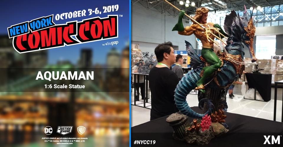 XM Studios: Coverage New York Comic Con 2019 - October 3rd to 6th  Aquamanjrktv