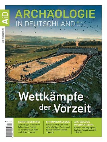 Cover: Archäologie in Deutschland Magazin No 03 Juni-Juli 2021