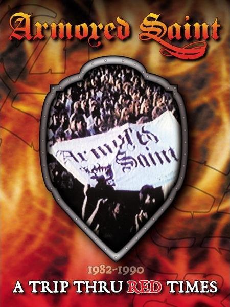 Armored Saint – A Trip Thru Red Times – 1982-1990 (2003) [DVD5]