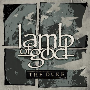 Lamb Of God - The Duke [Single] (2016