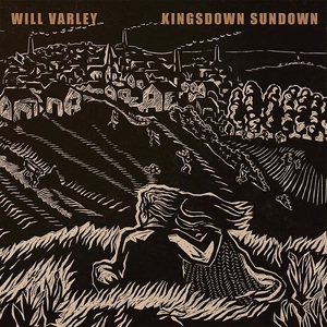 Will Varley - Kingsdown Sundown (2016)