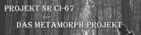Das Metamorph-Projekt