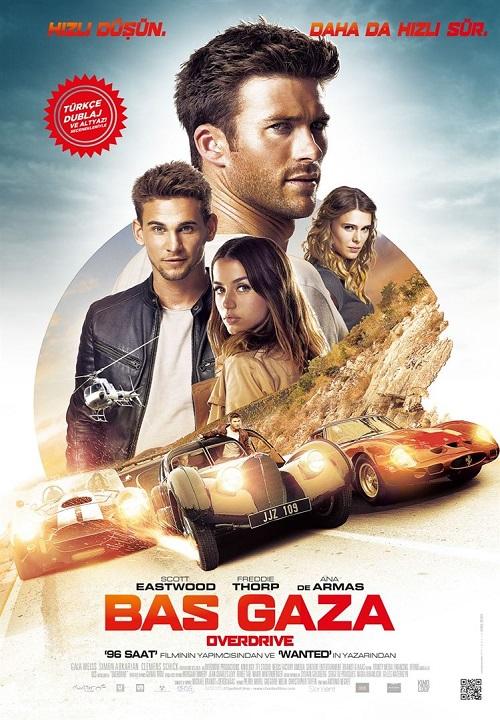 Bas Gaza – Overdrive (2017) Film İndir