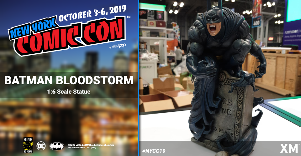 XM Studios: Coverage New York Comic Con 2019 - October 3rd to 6th  Batmanbloodstorm98ji2