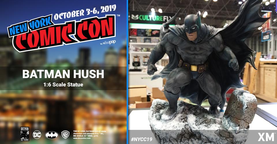 XM Studios: Coverage New York Comic Con 2019 - October 3rd to 6th  Batmanhush11j9v